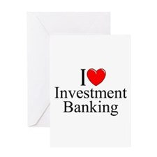 """I Love (Heart) Investment Banking"" Greeting Card"