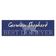 Best Dog Ever German Shepherd Bumper Bumper Sticker