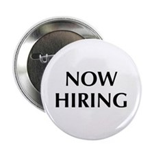 "Now Hiring 2.25"" Button"