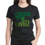 Earth Day : Green & Lovely Women's Dark T-Shirt