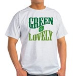 Earth Day : Green & Lovely Light T-Shirt