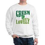 Earth Day : Green & Lovely Sweatshirt