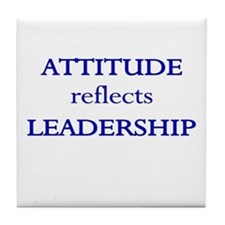 Leadership Attitude Gear Tile Coaster