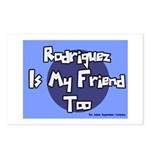 Rodriguez is my Friend Too Sc Postcards (Package o