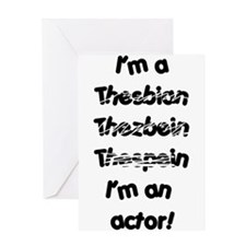 I'm an actor Greeting Card