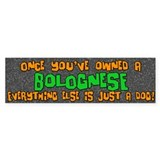 Just a Dog Bolognese Bumper Bumper Sticker