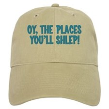 Oy The Places You'll Shlep! Baseball Cap