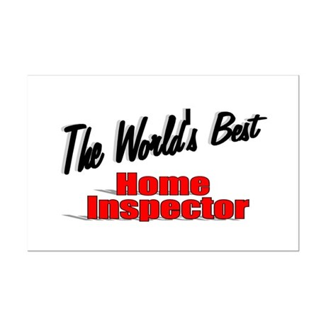 """The World's Best Home Inspector"" Mini Poster Prin"