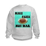 make pasta not war Sweatshirt
