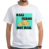 MAKE PIEROGI NOT WAR Shirt