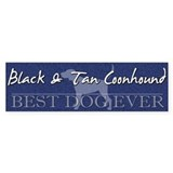 Best Dog Ever Black & Tan Coonhound Bumper Sti