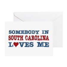 Somebody in South Carolina Loves Me Greeting Card