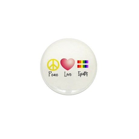 Peace, Love, Equality Mini Button