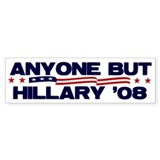 Anyone But Hillary Bumper Bumper Sticker