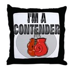 I'm A Contender Throw Pillow