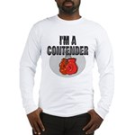 I'm A Contender Long Sleeve T-Shirt