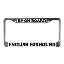 K9 On Board English Foxhound License Plate Frame
