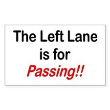 """The Left Lane is for Passing!!"" Decal"