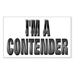 I'm A Contender Rectangle Sticker