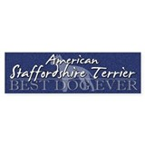 Best Dog Ever Staffordshire Terrier Bumper Bumper Sticker