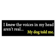 The Voices... Bumper Sticker (10 pk)
