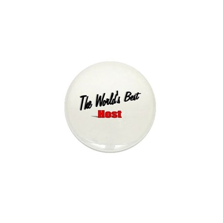 """The World's Best Host"" Mini Button (100 pack)"