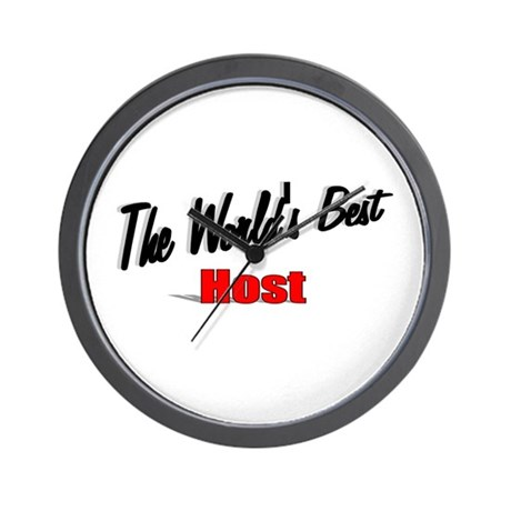 """The World's Best Host"" Wall Clock"