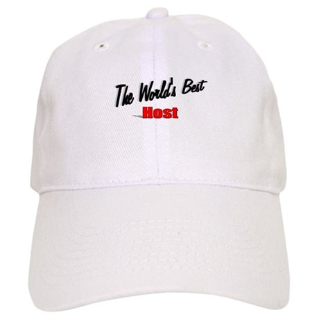 """The World's Best Host"" Cap"