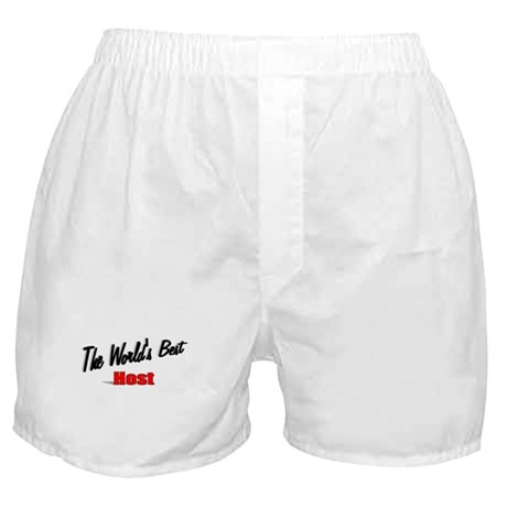 """The World's Best Host"" Boxer Shorts"