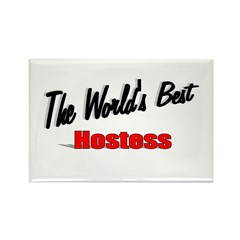 &quot;The World's Best Hostess&quot; Rectangle Magnet