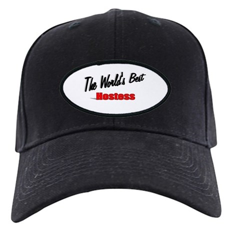 """The World's Best Hostess"" Black Cap"