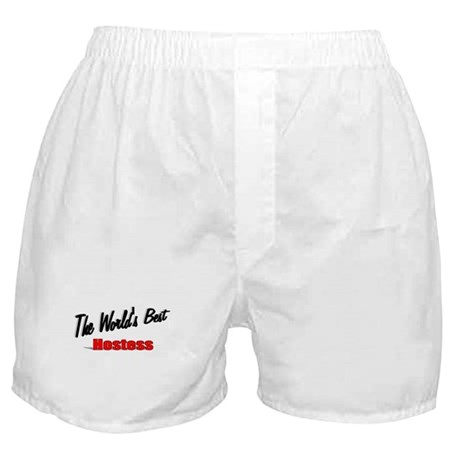 """The World's Best Hostess"" Boxer Shorts"