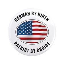 """German By Birth 3.5"""" Button"""