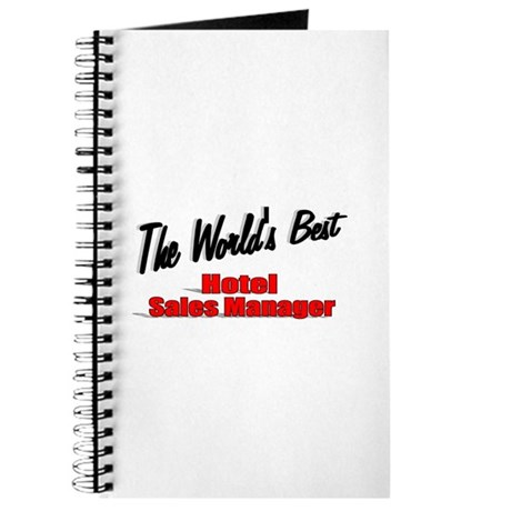 &quot;The World's Best Hotel Sales Manager&quot; Journal