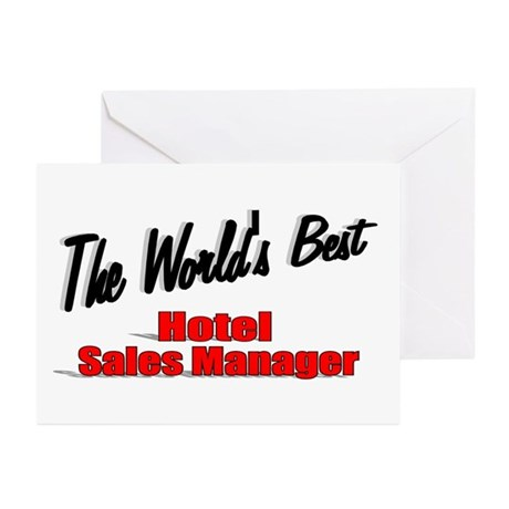 &quot;The World's Best Hotel Sales Manager&quot; Greeting Ca