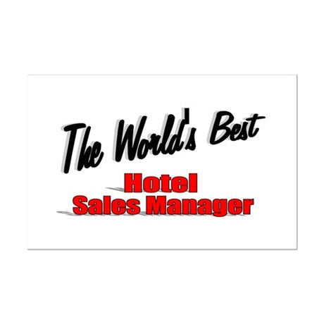 &quot;The World's Best Hotel Sales Manager&quot; Mini Poster