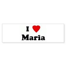 I Love Maria Bumper Sticker (10 pk)