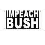 Impeach Bush (Anti-Bush Banner)
