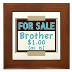 For Sale Brother $1 As Is Framed Tile