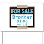 For Sale Brother $1 As Is Yard Sign