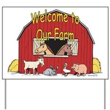Welcome to our Farm Yard Sign