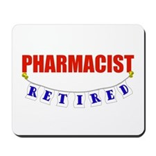 Retired Pharmacist Mousepad