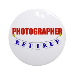 Retired Photographer Ornament (Round)