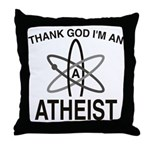 THANK GOD I'M ATHEIST Throw Pillow
