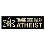 THANK GOD I'M ATHEIST DARK Bumper Sticker