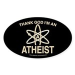 THANK GOD I'M ATHEIST DARK Oval Sticker