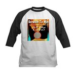 Scratch To Win All My Love! Kids Baseball Jersey
