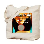 Scratch To Win All My Love! Tote Bag
