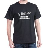 """The World's Best Master Gardener"" T-Shirt"