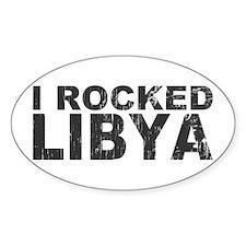 I Rocked Libya Oval Decal